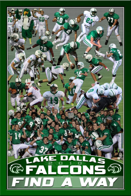 2010 Lake Dallas Falcons Find a Way Poster