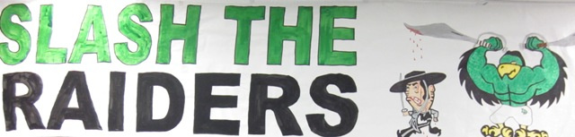 Slash the Raiders banner