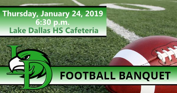 Lake Dallas Football Banquet January 24, 2019